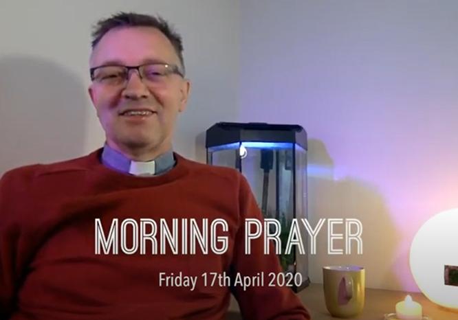 Morning Worship - 17 April 2020